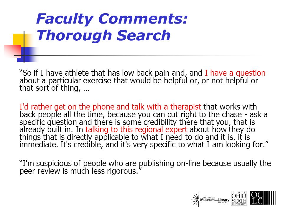 Faculty Comments: Thorough Search So if I have athlete that has low back pain and, and I have a question about a particular exercise that would be hel