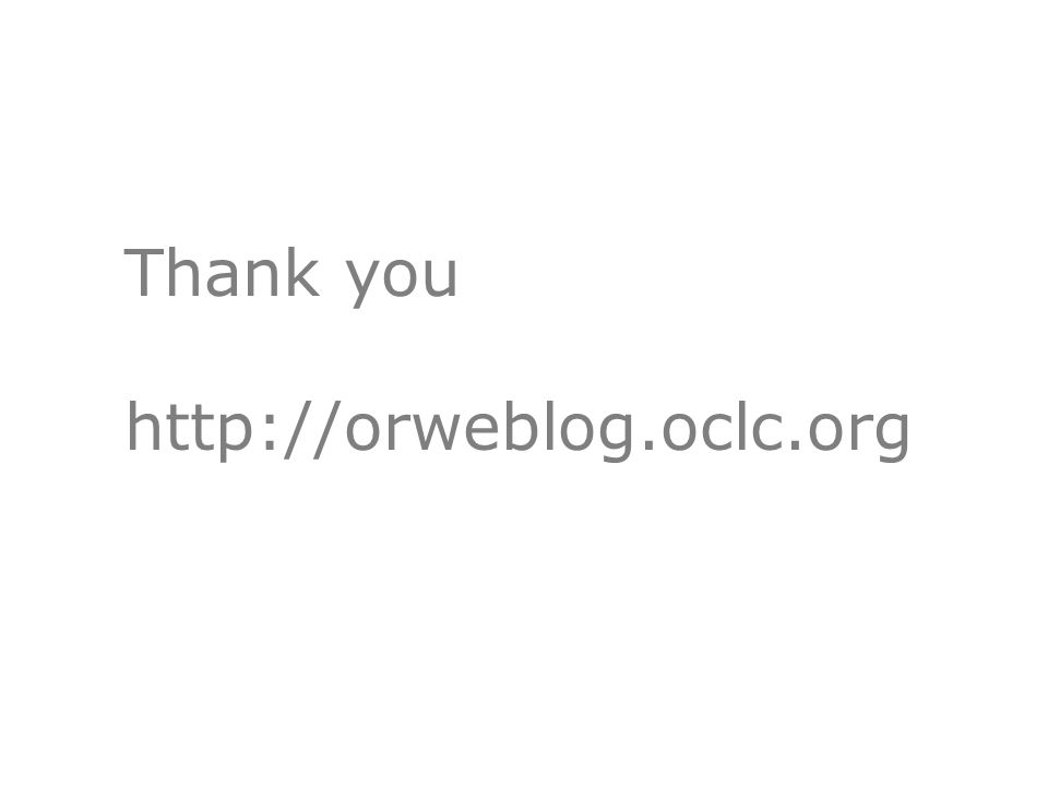 Thank you http://orweblog.oclc.org