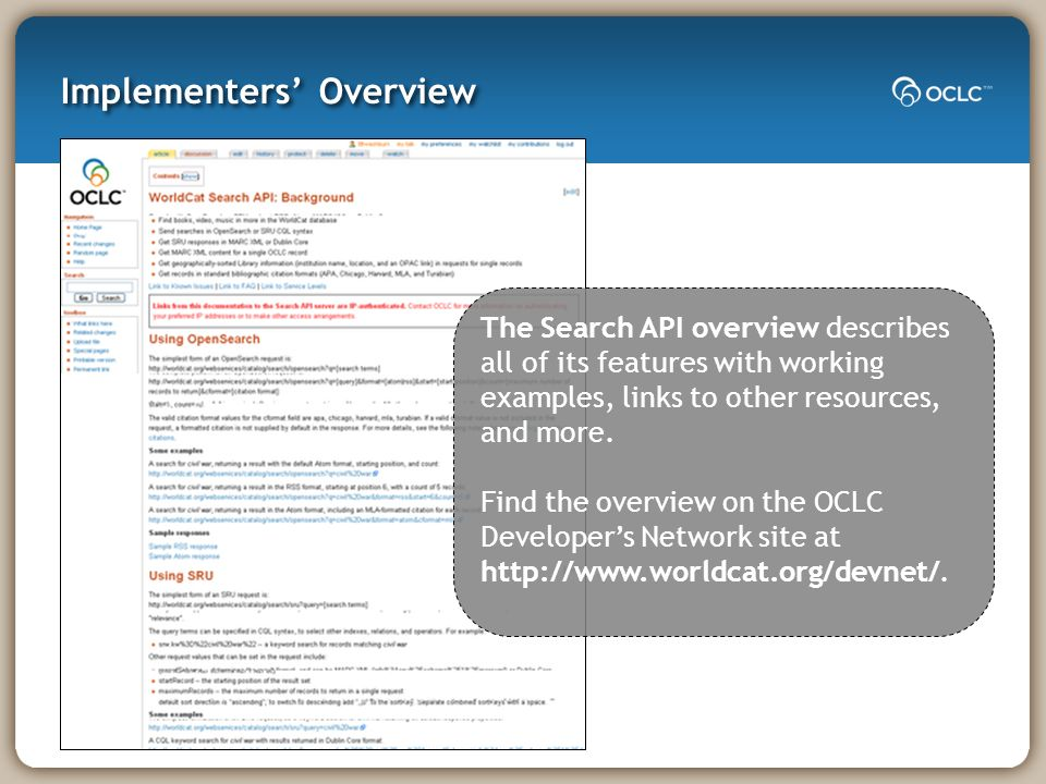 The Search API overview describes all of its features with working examples, links to other resources, and more.
