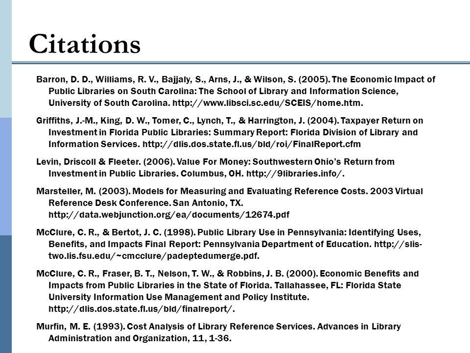 Citations Barron, D. D., Williams, R. V., Bajjaly, S., Arns, J., & Wilson, S.