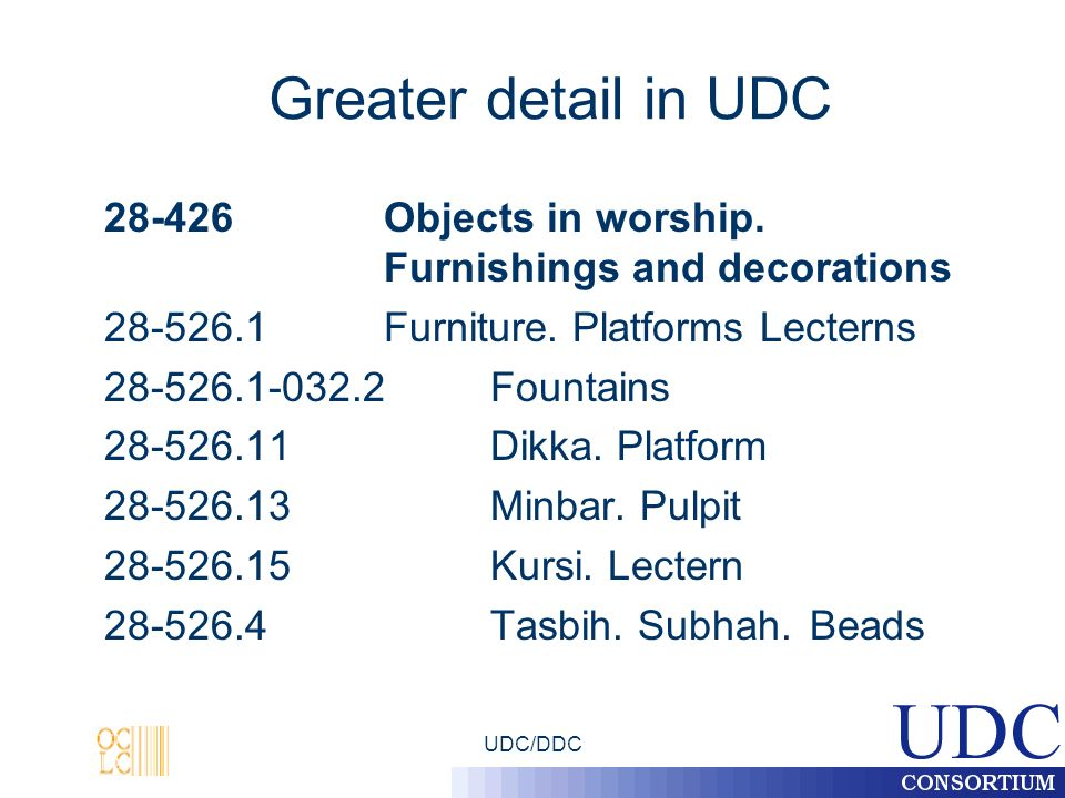 UDC/DDC Greater detail in UDC 28-426Objects in worship.