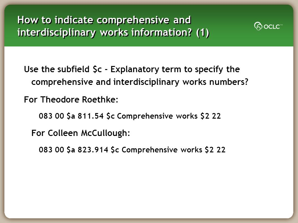 How to indicate comprehensive and interdisciplinary works information.