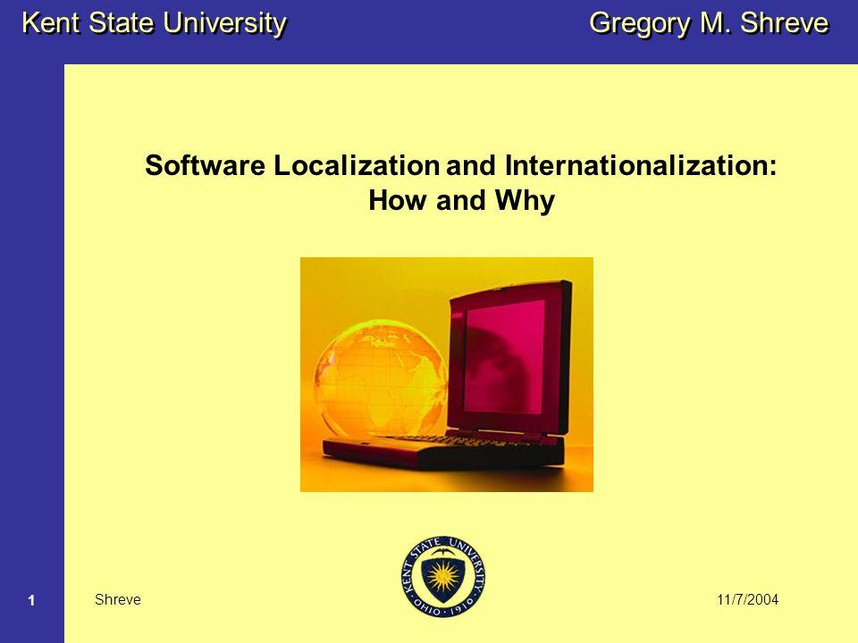 11/7/2004 Kent State University Shreve 1 Gregory M.