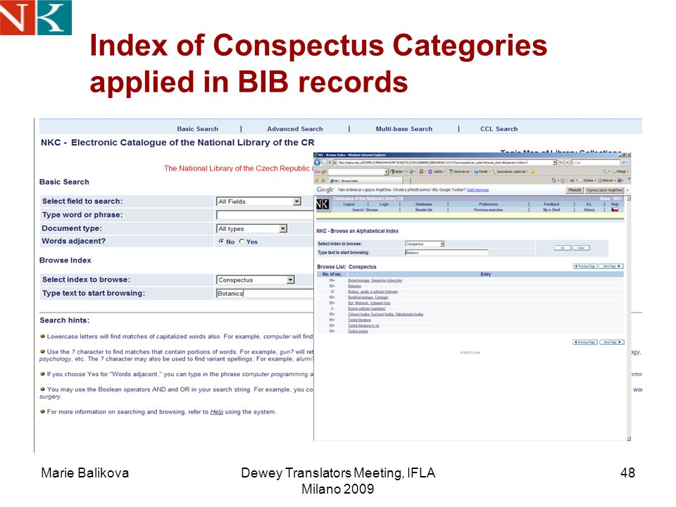 Marie BalikovaDewey Translators Meeting, IFLA Milano 2009 48 Index of Conspectus Categories applied in BIB records
