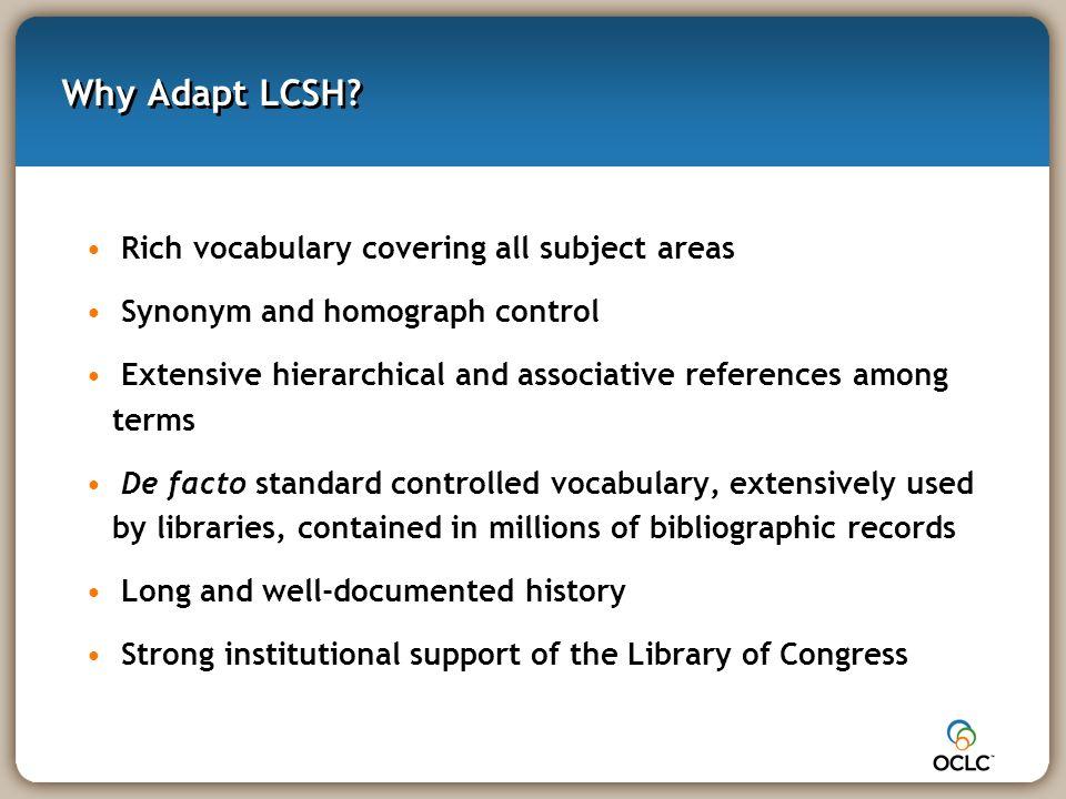 Why Adapt LCSH.