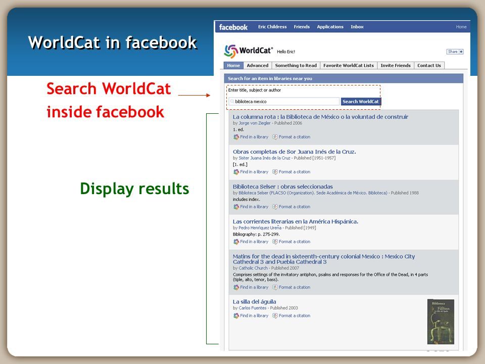 WorldCat in facebook Search WorldCat inside facebook Display results