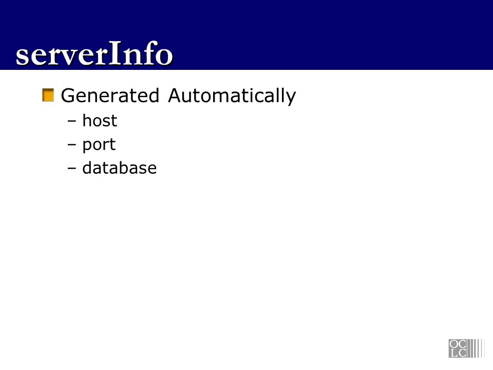serverInfo Generated Automatically –host –port –database