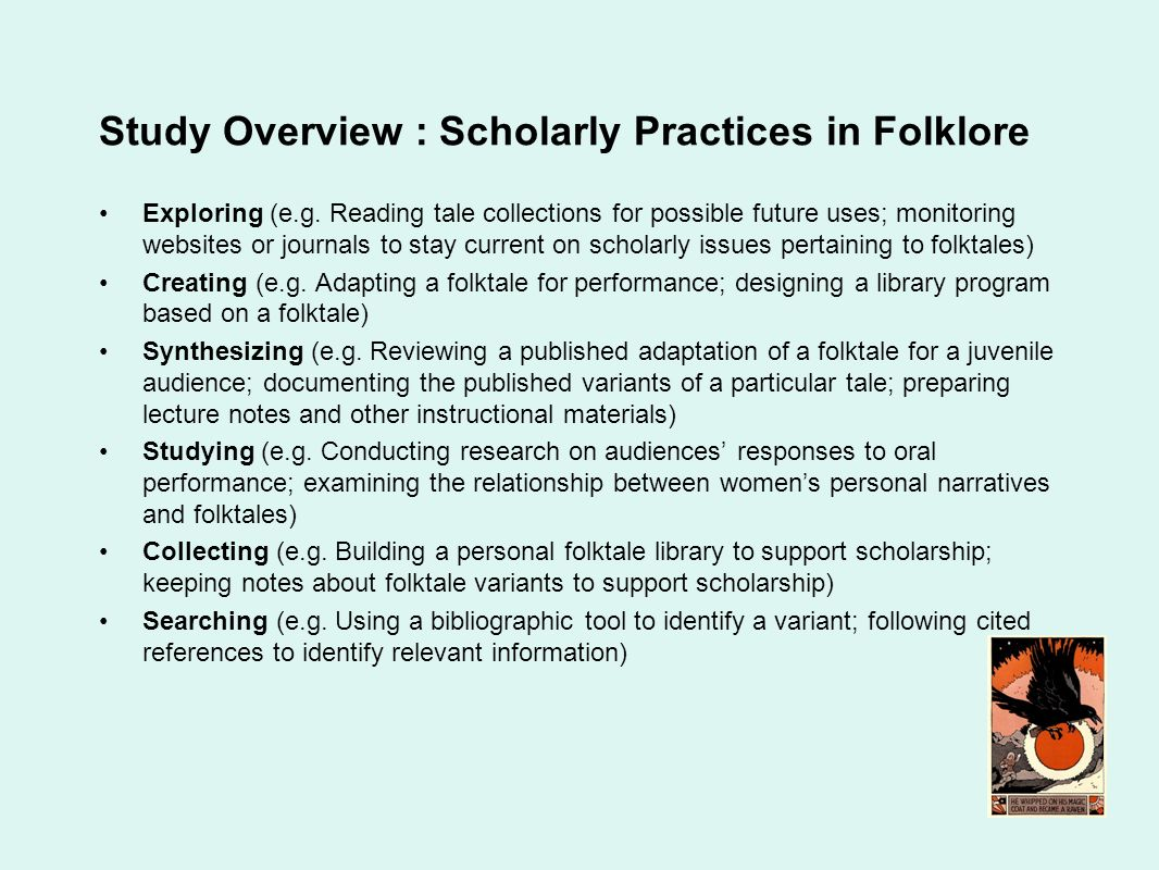 Study Overview : Scholarly Practices in Folklore Exploring (e.g.