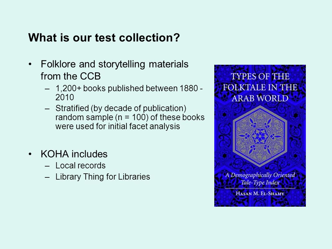 What is our test collection.