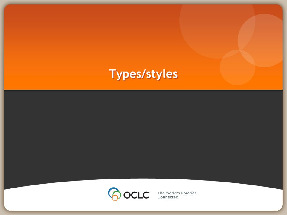 Types/styles