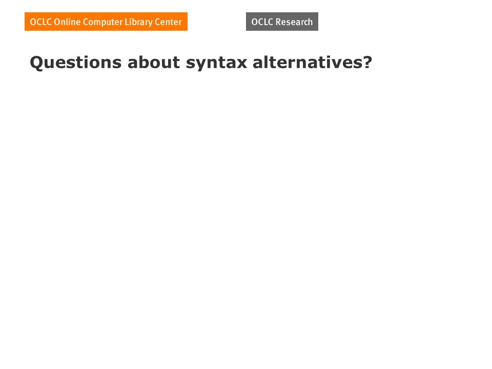 Questions about syntax alternatives