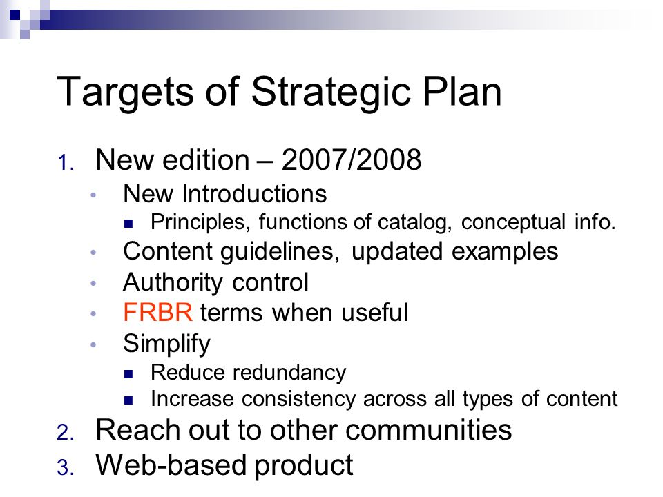 Targets of Strategic Plan 1.