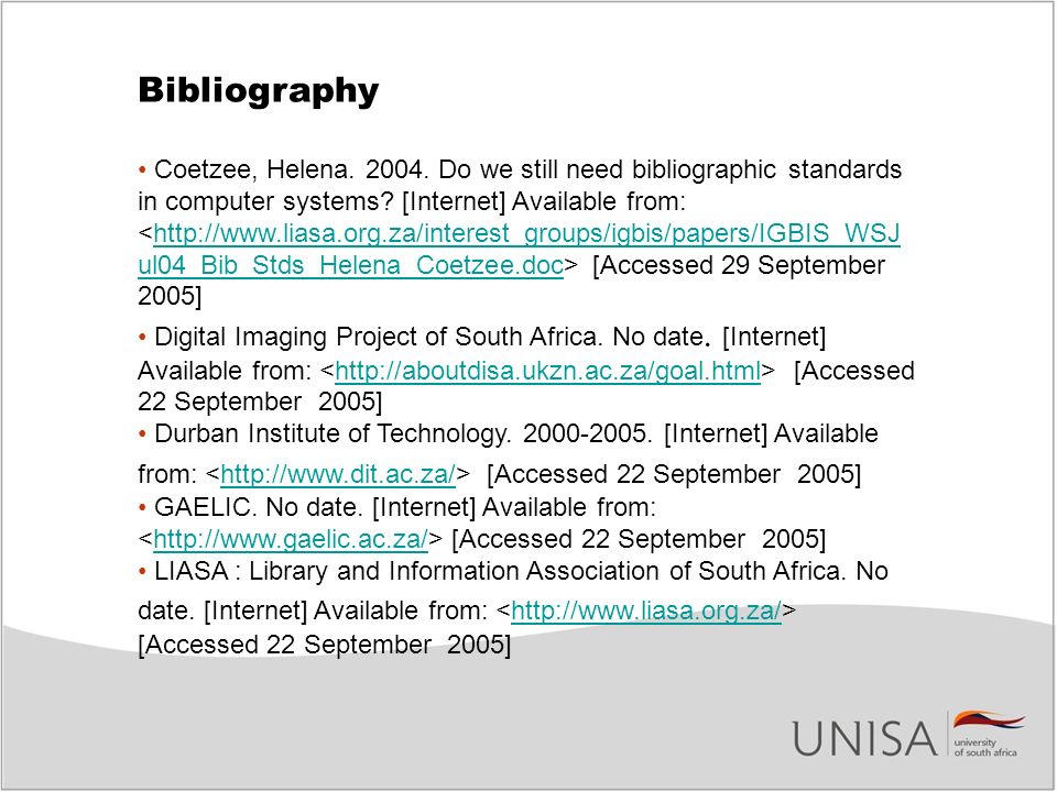 Bibliography Coetzee, Helena. 2004. Do we still need bibliographic standards in computer systems? [Internet] Available from: [Accessed 29 September 20