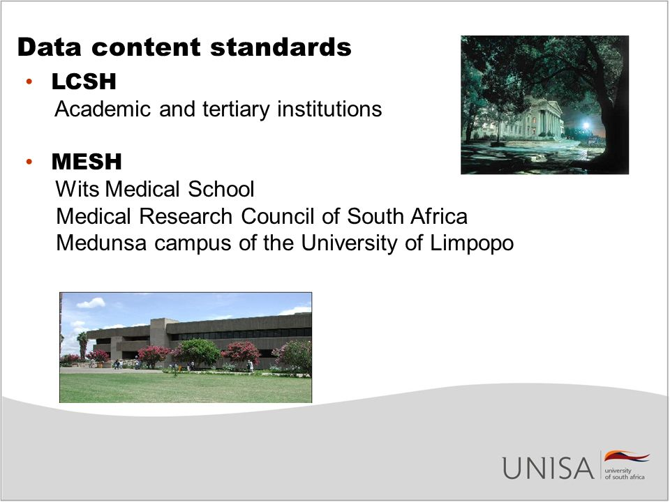 Data content standards LCSH Academic and tertiary institutions MESH Wits Medical School Medical Research Council of South Africa Medunsa campus of the University of Limpopo