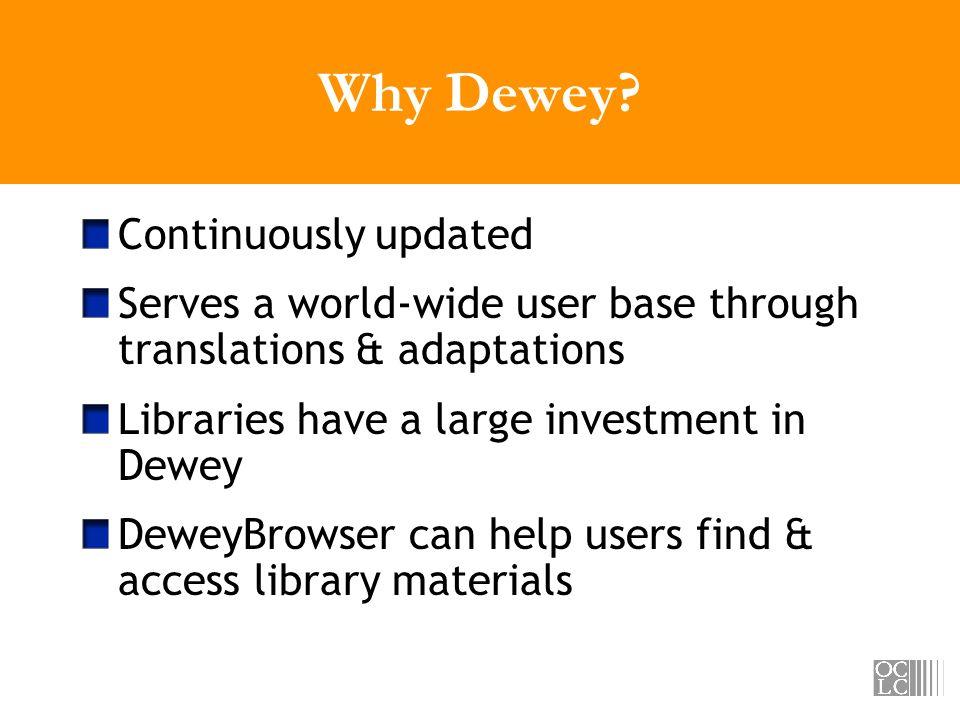 Why Dewey.