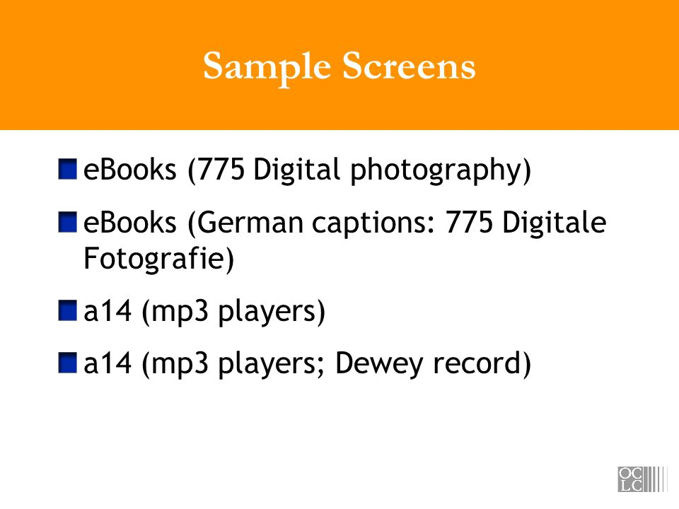 Sample Screens eBooks (775 Digital photography) eBooks (German captions: 775 Digitale Fotografie) a14 (mp3 players) a14 (mp3 players; Dewey record)