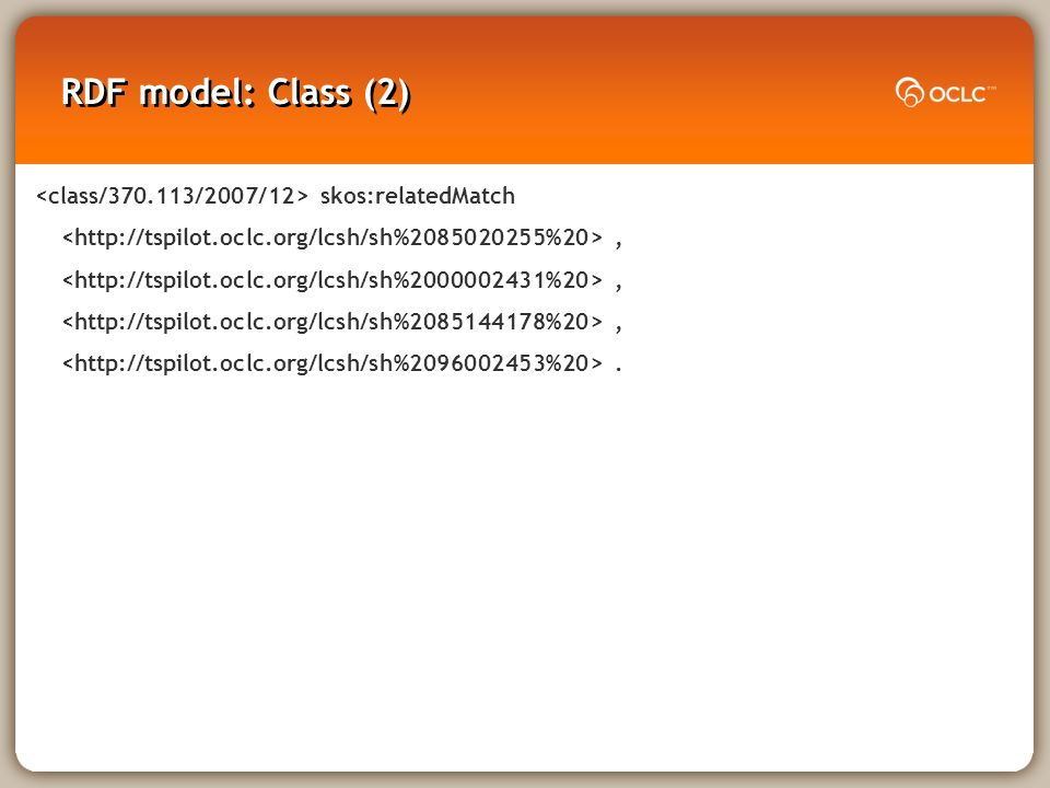 RDF model: Class (2) skos:relatedMatch,.
