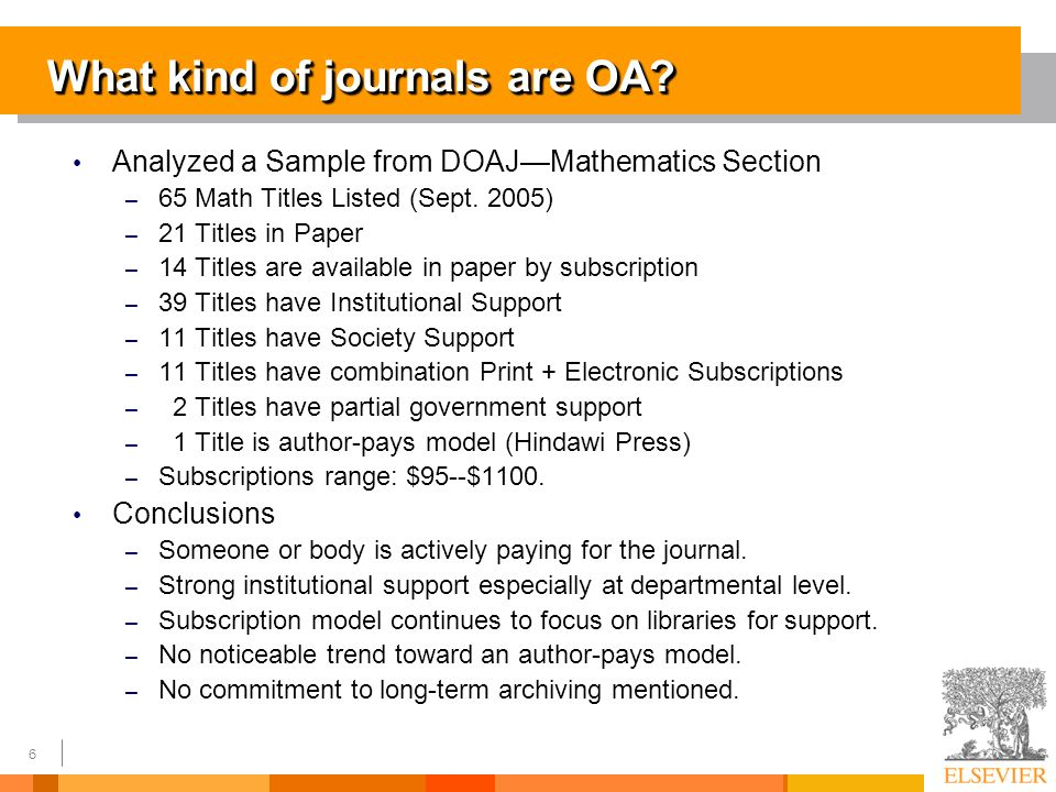 6 What kind of journals are OA.
