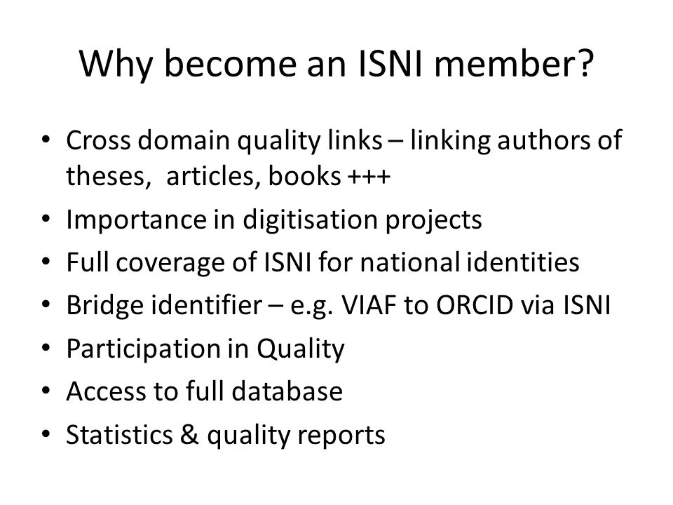 Why become an ISNI member.