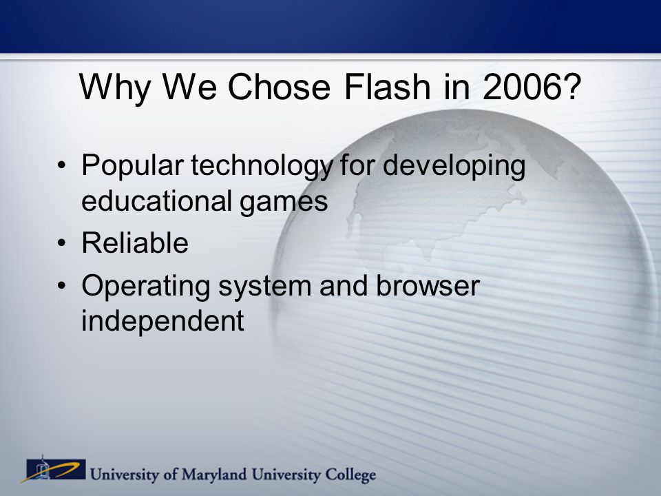 Why We Chose Flash in 2006.