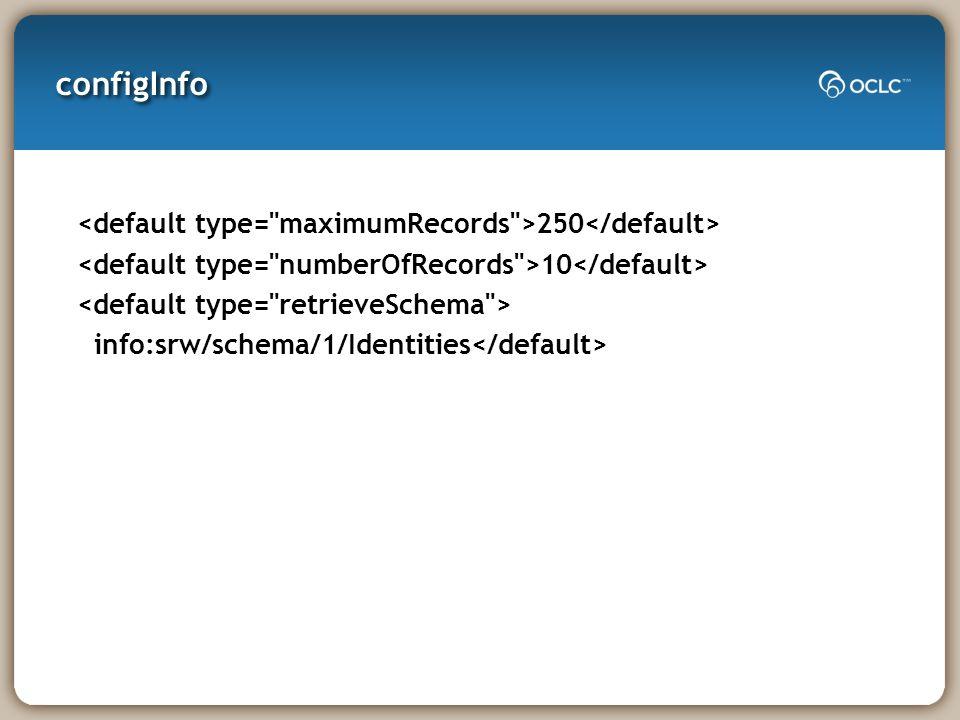 configInfo 250 10 info:srw/schema/1/Identities