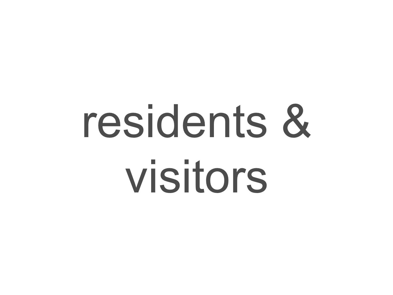 residents & visitors