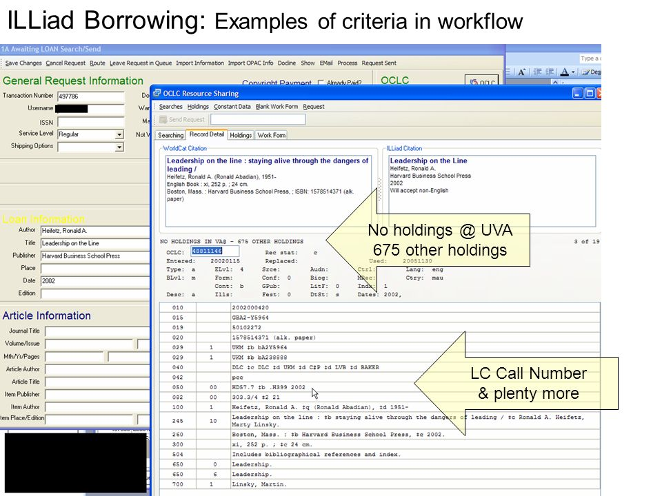 ILLiad Borrowing: Examples of criteria in workflow LC Call Number & plenty more No UVA 675 other holdings