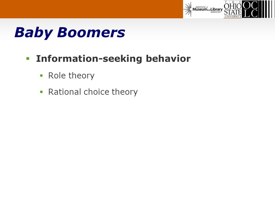 Baby Boomers Information-seeking behavior Role theory Rational choice theory