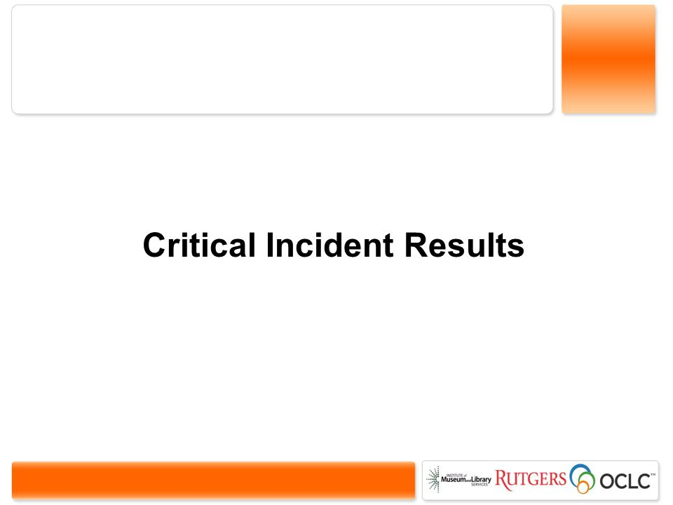 Critical Incident Results