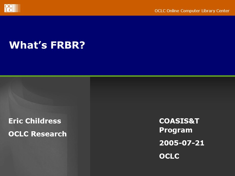 OCLC Online Computer Library Center Whats FRBR.