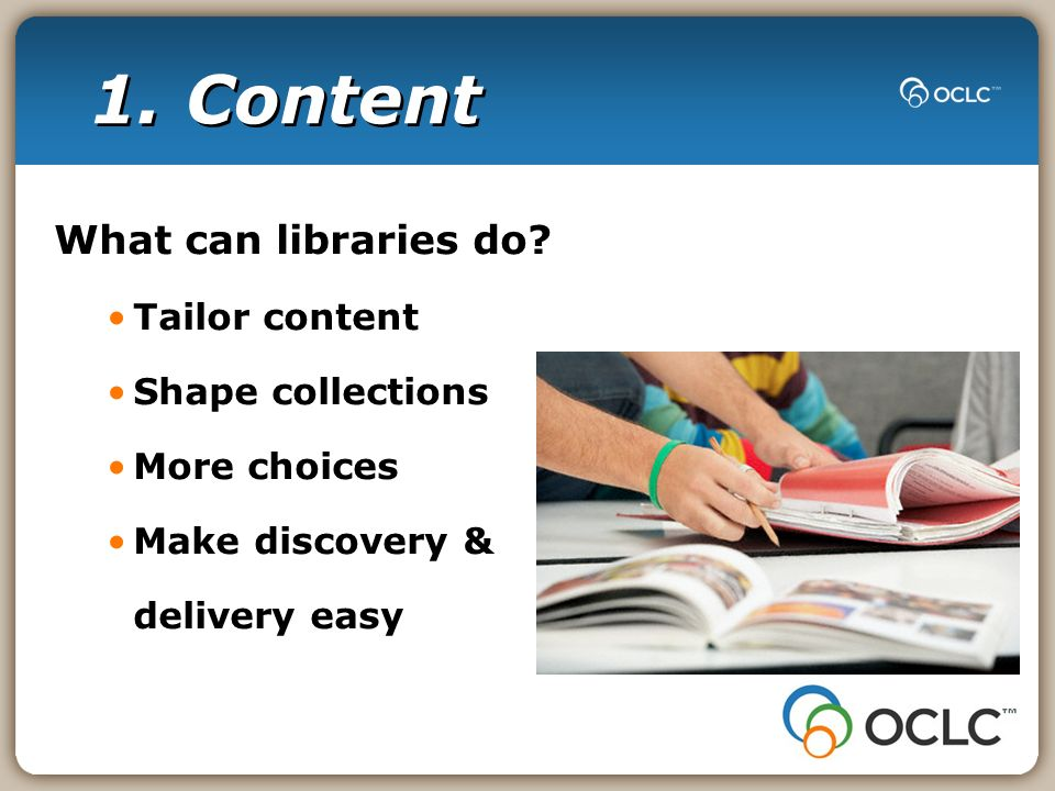 1. Content What can libraries do.