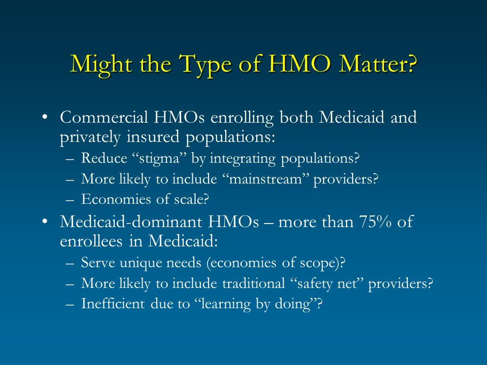 Conclusions Increase in penetration by commercial HMOs: –No change in access to care –Little change in utilization patterns –No increase in expenses (perhaps a decrease for adults) –(Our other work: increase in physician participation) Increase in penetration by Medicaid-dominant HMOs: –Worse access to care –Many changes in utilization –Increase in expenses for children; No change for adults –(Our other work: no change in physician participation)
