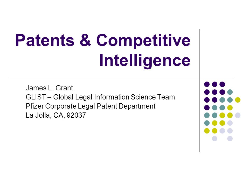 Patents & Competitive Intelligence James L.