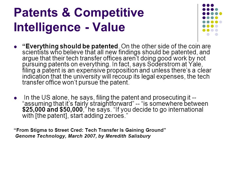 Patents & Competitive Intelligence - Value Everything should be patented.