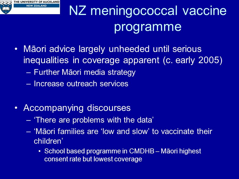 NZ meningococcal vaccine programme Māori advice largely unheeded until serious inequalities in coverage apparent (c.