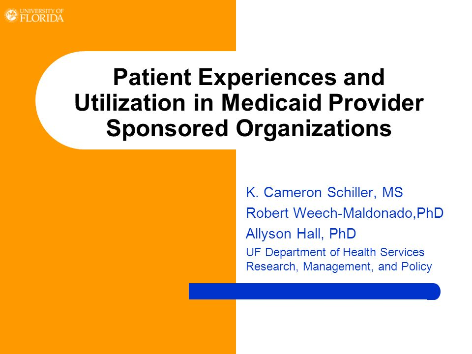 Patient Experiences and Utilization in Medicaid Provider Sponsored Organizations K.