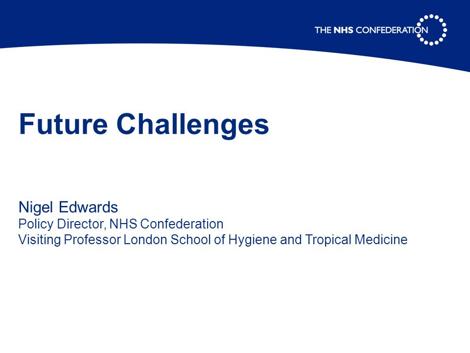 2 sets of challenges Challenges from changes in healthcare Challenges from workforce change