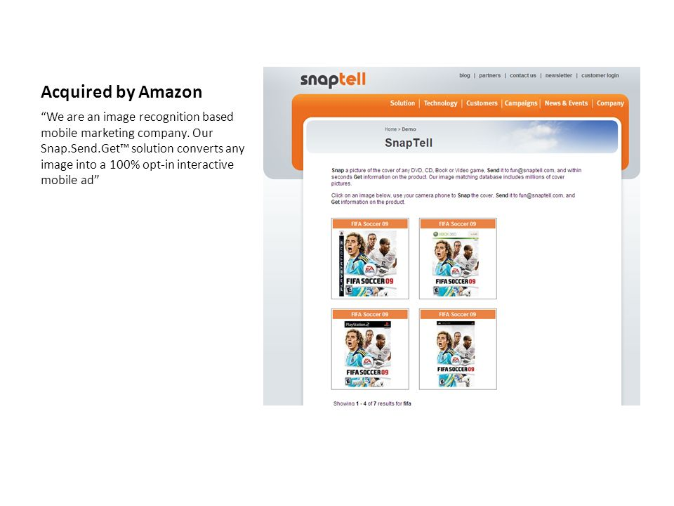 Acquired by Amazon We are an image recognition based mobile marketing company.