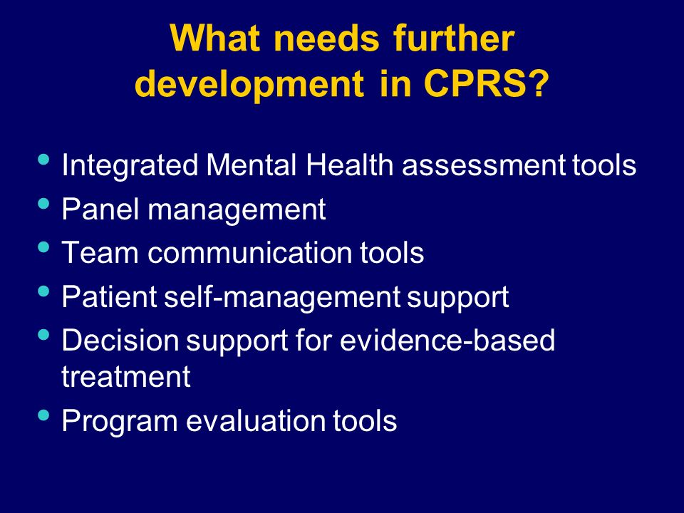 How to Provide Missing Functions as CPRS Evolves.