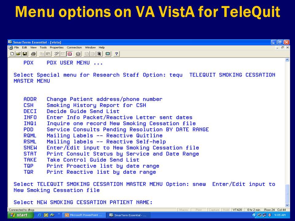 Menu options on VA VistA for TeleQuit