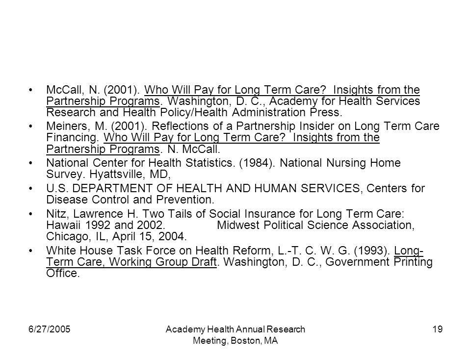 6/27/2005Academy Health Annual Research Meeting, Boston, MA 19 McCall, N.