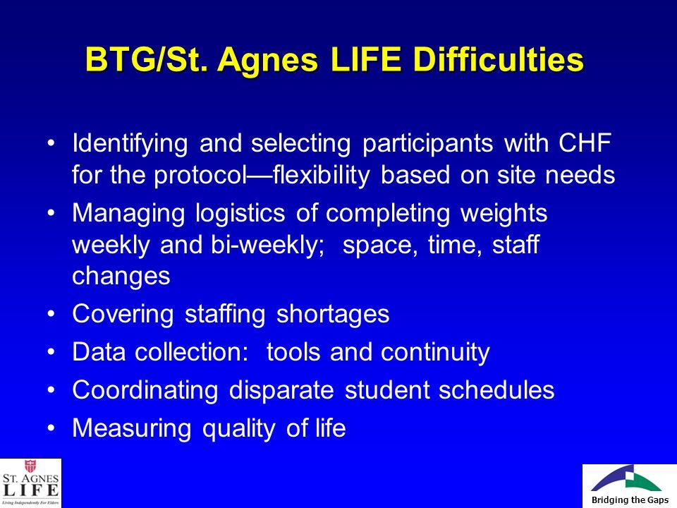 Bridging the Gaps BTG/St.