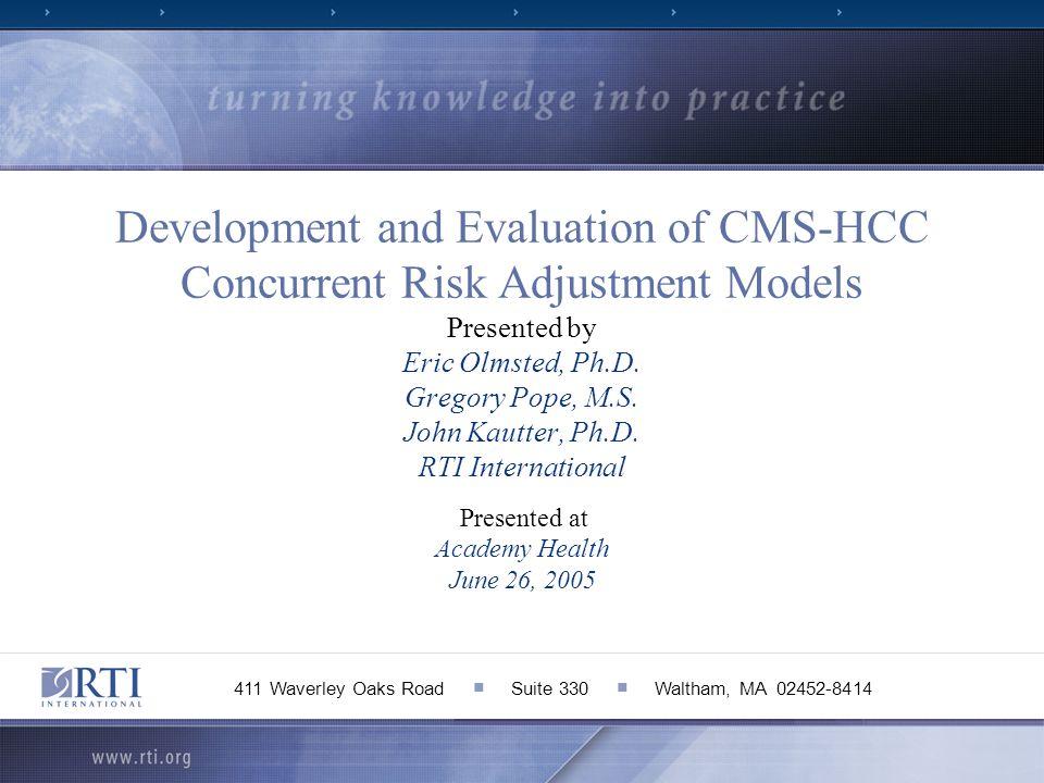 Concurrent Risk Adjustment Introduction Overview Risk Adjustment/HCC Model Concurrent v.