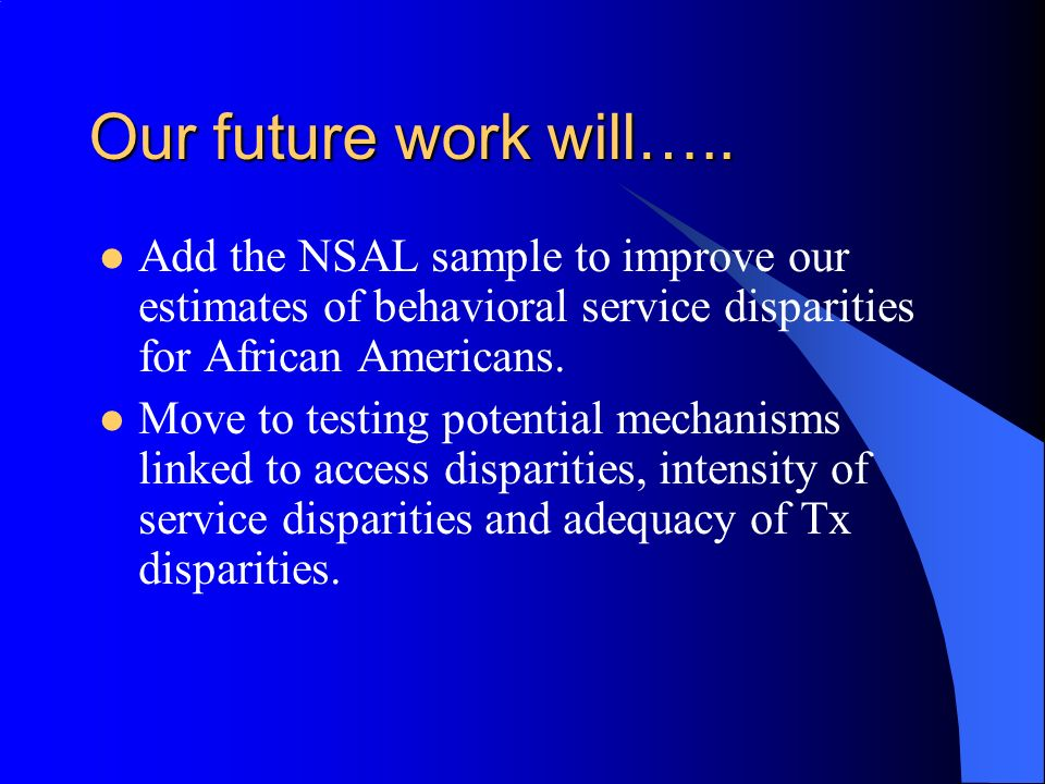 Our future work will…..