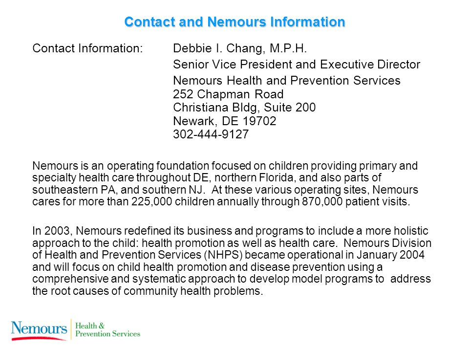 Contact and Nemours Information Contact Information: Debbie I.