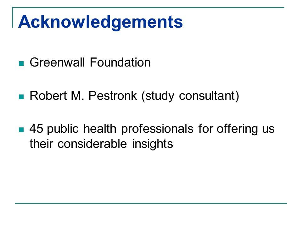Acknowledgements Greenwall Foundation Robert M.