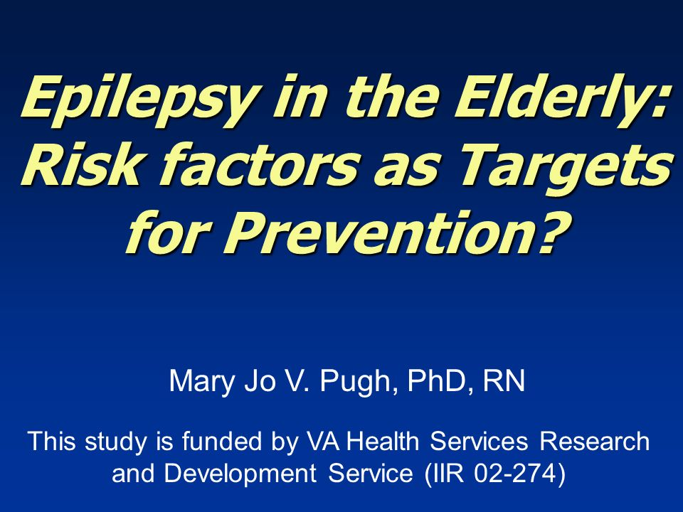 Epilepsy in the Elderly: Risk factors as Targets for Prevention.