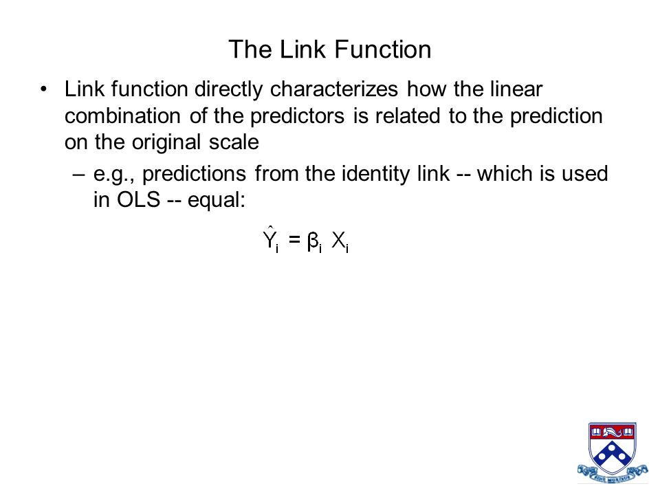 The Link Function Link function directly characterizes how the linear combination of the predictors is related to the prediction on the original scale