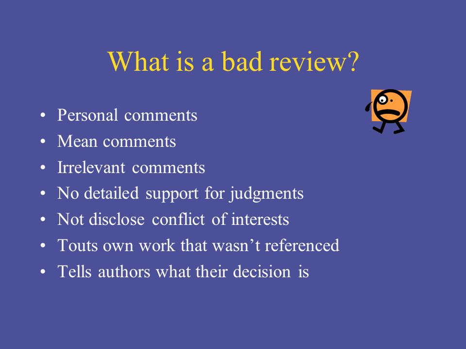 What is a bad review.