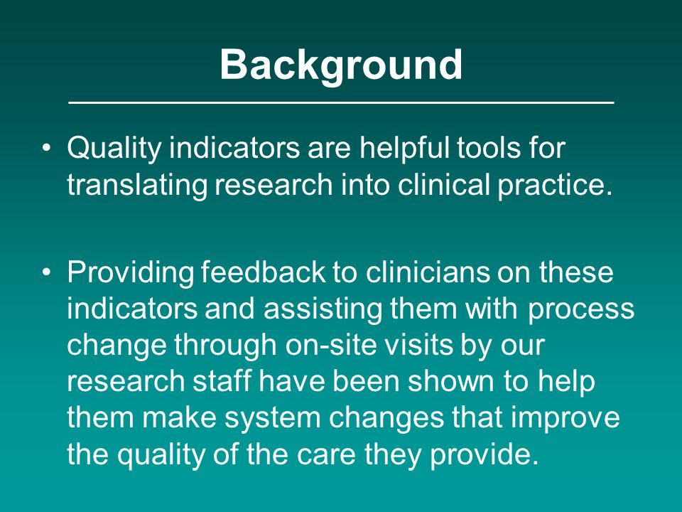 A-TRIP Methods We provide practice reports, showing practices performance on 78 unique quality indicators from 8 clinical domains: –Hypertension –CHD and Stroke –Cancer –Immunizations – Inappropriate Rx in Elderly – MH/SA – Respiratory/Infectious Disease – Nutrition and Obesity